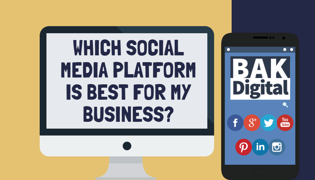 Which Social Media Platforms Are Best For My Business?