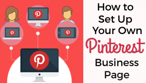 How to Set Up Your Own Pinterest Business Page