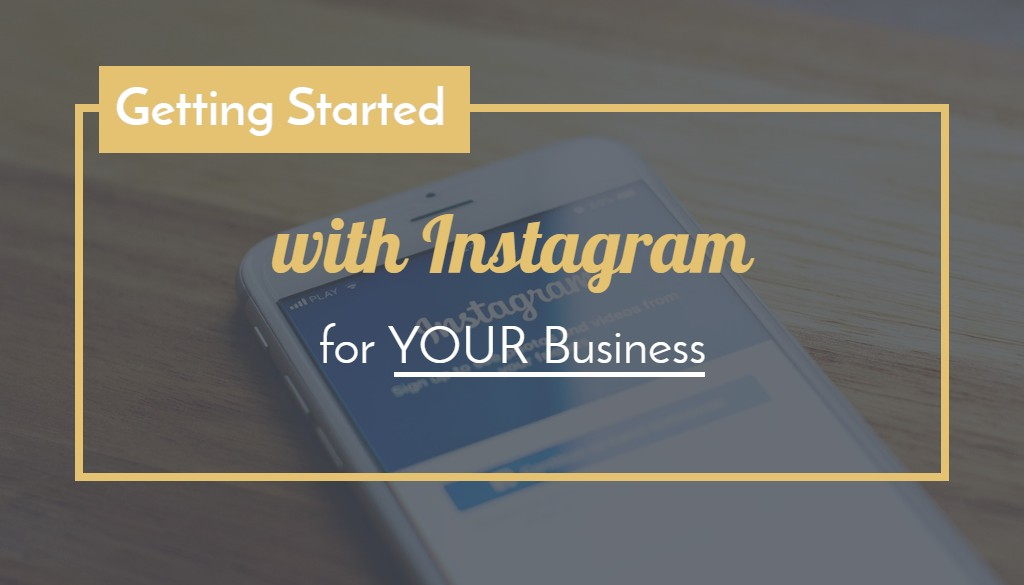 Getting Started Instagram Business