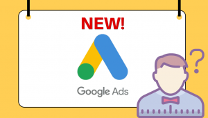 Google Adwords to Google Ads – What is Actually Changing?