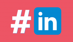Hashtags – LinkedIn's Secret Weapon?