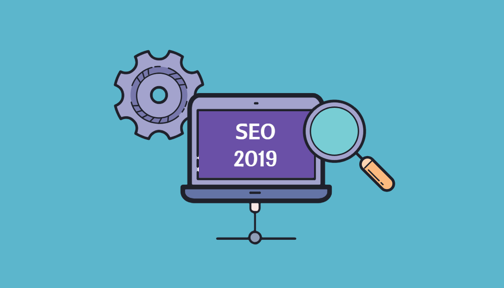 The Ultimate Guide to SEO in 2019 – What You Need to Know