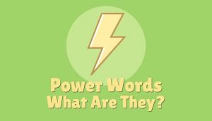 What are Power words – the secret tool that can send your sales soaring